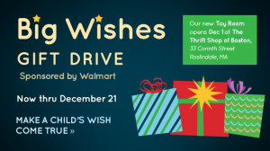 Come visit The Thrift Shop and bring a gift for The Home for Little Wanderers Annual Big Wishes Gift Drive!